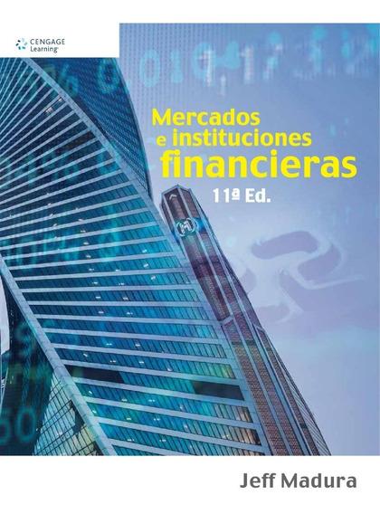 Mercados E Instituciones Financieras Jeff Madura Nuevo