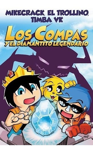 Libro Los Compas Y El Diamantito Legendario - Timba Vk