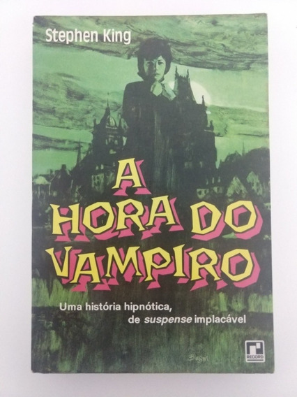 A Hora Do Vampiro - Stephen King - Editora Record - Raro