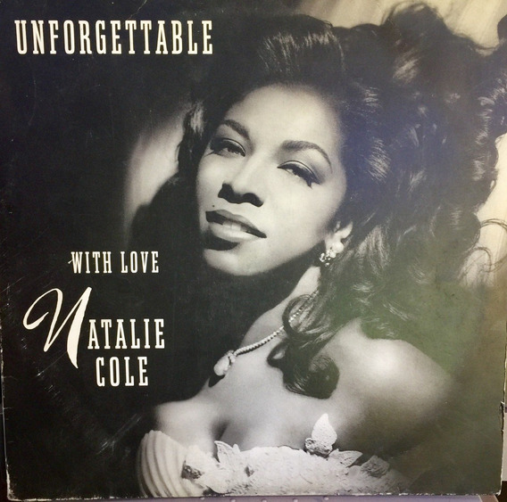 Natalie Cole Unforgettable - With Love