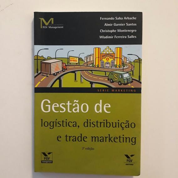 Gestão De Logística, Distribuição E Trade Marketing - Fgv