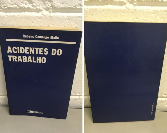 Acidentes Do Trabalho Rubens Camargo Mello - Acidentes Do Tr