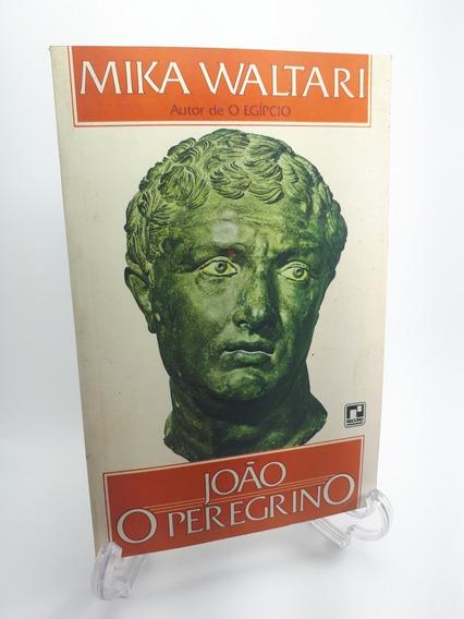 Livro João O Peregrino Mika Waltari Raro Record 1979