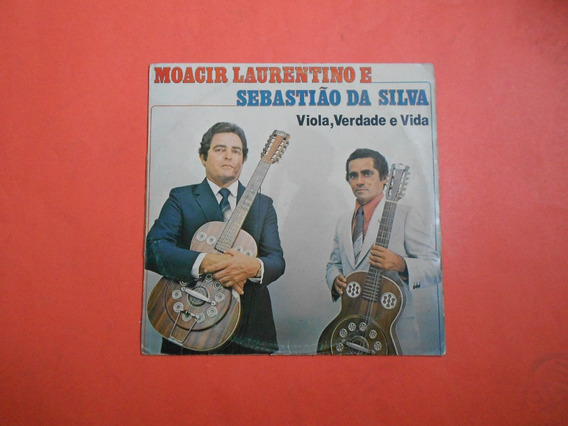 Lp - Moacir Laurentino & Sebastião Da Silva - Viola...