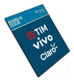 Crédito Online Recarga Celular Tim Claro Vivo Oi R$15,00