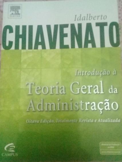Introducao A Teoria Geral Da Administaçao - I. Chiavenato