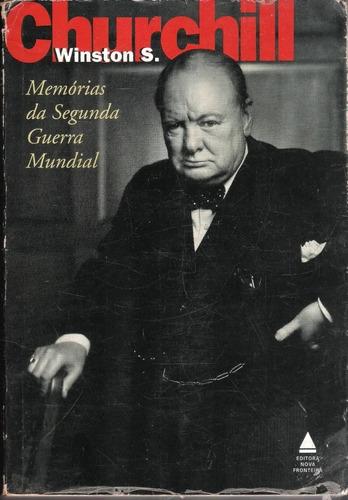 Winston S. Churchill - Memórias Da Segunda Guerra Mundial