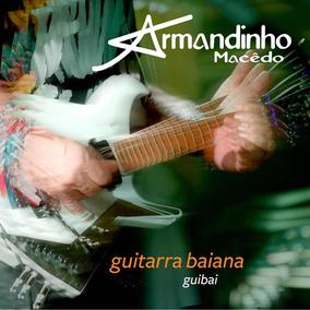 Guitarra Baiana - Guibai Ao Vivo - Digipack