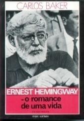 Livro Ernest Hemingway O Romance De Uma Vida Carlos Baker