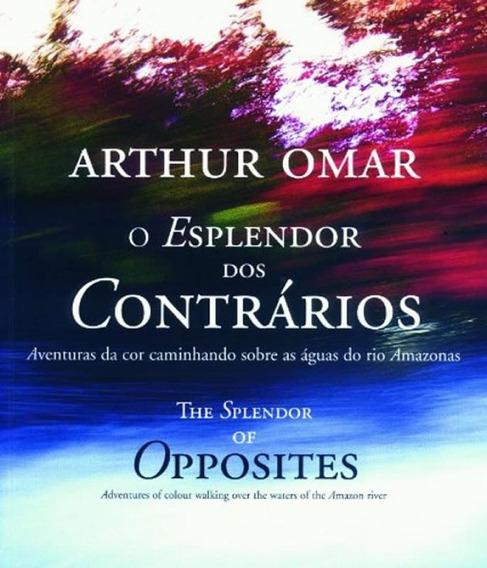 Livro Esplendor Dos Contrarios, O