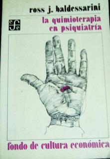Libro: La Quimioterapia En Psiquiatria.