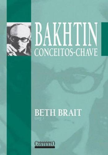 Bakhtin Conceitos- Chave