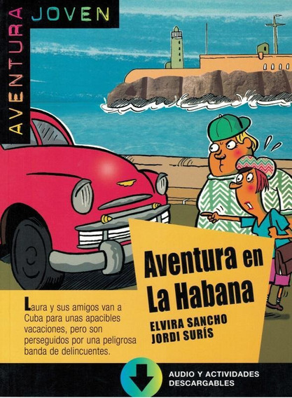 Aventura En La Habana + Mp3 Descargable