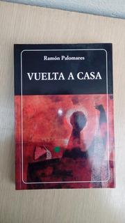 Libro Vuelta A Casa De Ramon Palomares