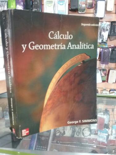Imagen 1 de 3 de Cálculo Con Geometría Analítica Tde Simmons Segunda Edición