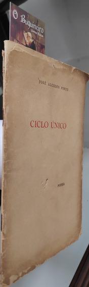 Ciclo Único - José Alcides Pinto - 1ª Edição
