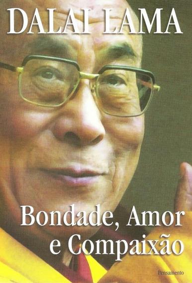 Bondade, Amor E Compaix