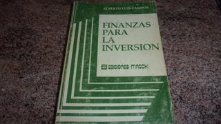 Finanzas Para La Inversión / Alberto L. Campos / Macchi