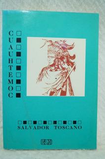 Cuauhtemoc / Salvador Toscano