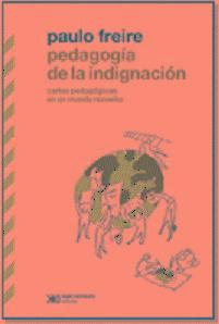 Pedagogía De La Indignación - Paulo Freire