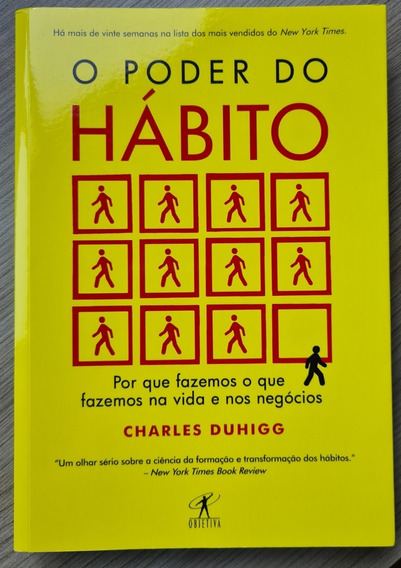Livro - O Poder Do Hábito (charles Duhigg)