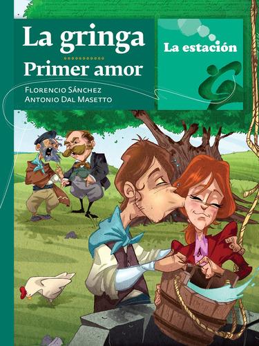La Gringa: Primer Amor - La Estación - Mandioca