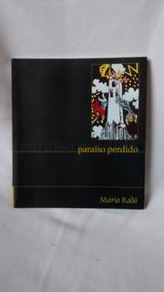 Paraiso Perdido Maria Rado El Narrador 2004