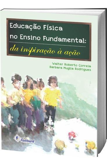 Livro Educação Física No Ensino Fundamental