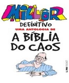 Millor Definitivo - Uma Antologia De A Biblia Do Caos - Pock