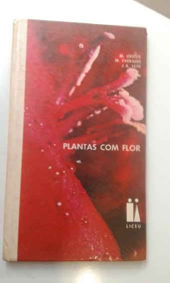 Livro - Plantas Com Flor - Orieux - Everaere - Leite