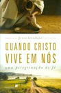 Livro Justo L.gonzales - Quando Cristo Vive Em Nós