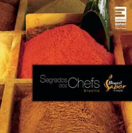 Segredos Dos Chefs - Brasil Sabor Brasilia 2011 - (lu)