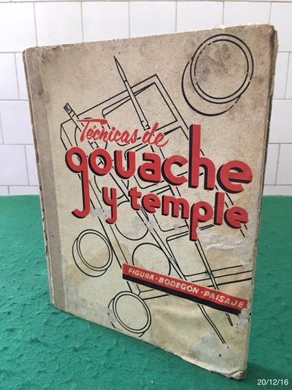 * Técnicas De Gouache Y Temple - Em Espanhol *