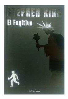Coleccion Stephen King Nº 18 El Fugitivo