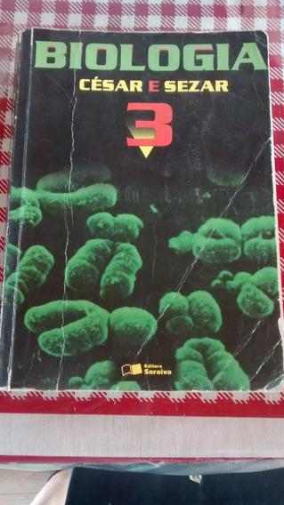 Livro De Biologia César E Sezar Vol: 3