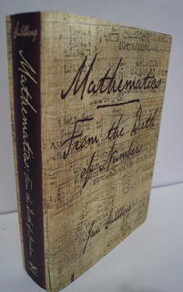 Mathematics The Birth Of Numbers, Jan Gullberg