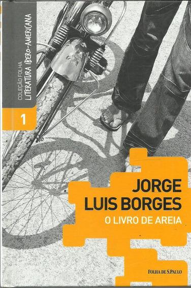 C604 - O Livro De Areia - Jorge Luis Borges