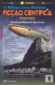 Os Melhores Contos Brasileiros De Ficção Científica Livro