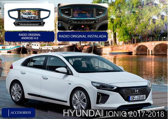 Radio Original Android 7.1 Hyundai Ioniq 2017-18