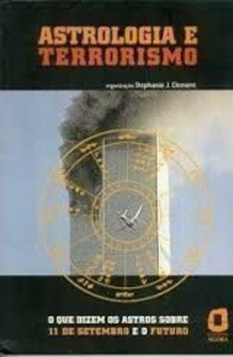 Livro Astrologia E Terrorismo Stephanie J. Clement