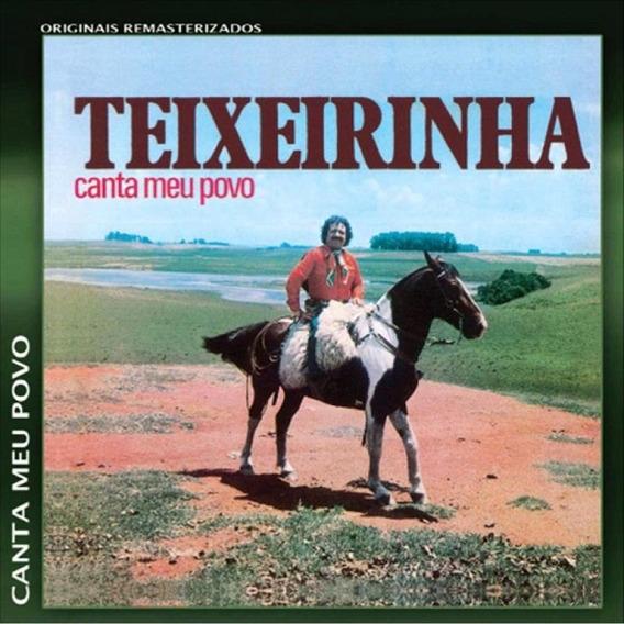 Teixeirinha Canta Meu Povo - Cd Música Regional