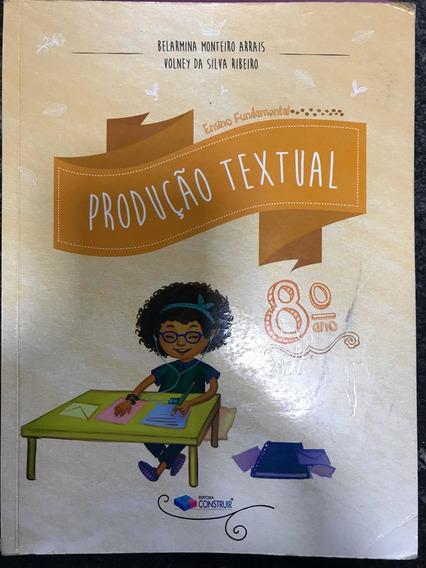 Livro Produção Textual 8º Ano, Editora Construir