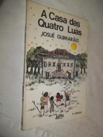 * Livro Josué Guimarães - A Casa Das Quatro Luas
