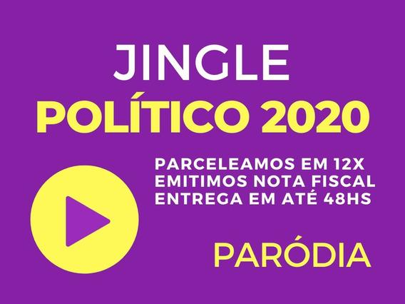 Jingle Paródia Vereador Ou Prefeito 2020 - Entrega 24h