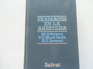 * Medicina Farmacos En Anestesia Vickers, Wood Y Stewart