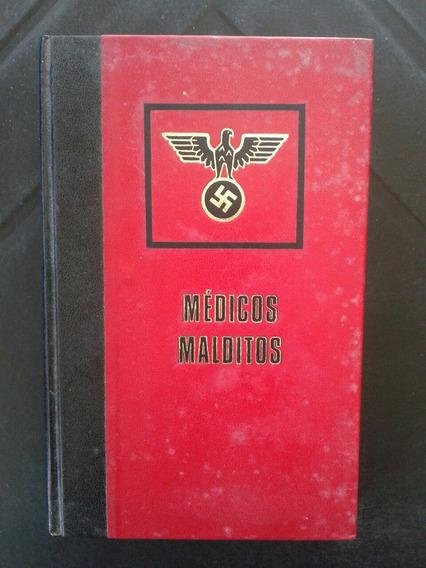 Livro Médicos Malditos - Christian Bernadac