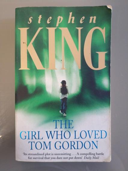 The Girl Who Loved Tom Gordon Ed. De Bolso - Stephen King