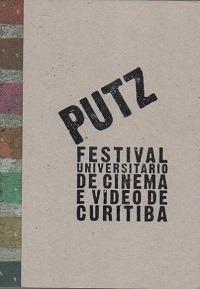 Putz: Festival Universitário De Cinema E Org. Leticia Souza