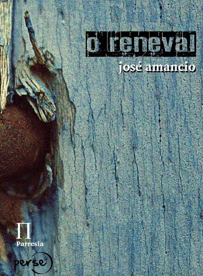 O Reneval - José Amancio (livro Raro)