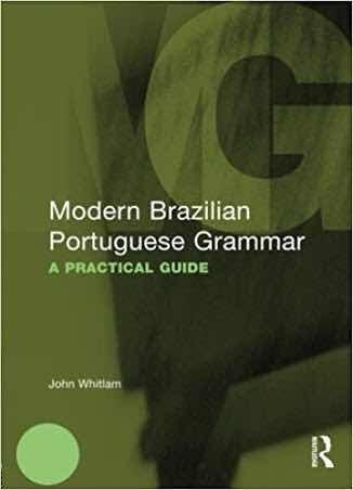 Modern Brazilian Portuguese Grammar A Practical Guide
